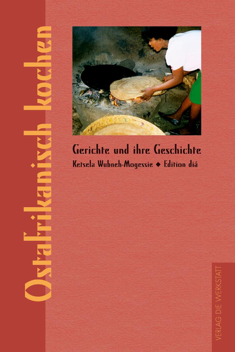 Ostafrikanisch Kochen Gerichte und ihre Geschichte